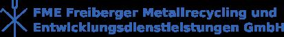 FME Freiberger Metallrecycling und Entwicklungsdienstleistungen GmbH